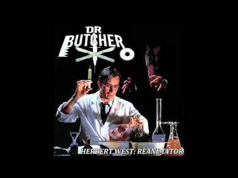 Dr. Butcher - Herbert West: Re-Animator FULL EP (2015 - Goregrind / Gorenoise)