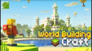 World Craft Building - Android Gameplay FHD Part 5