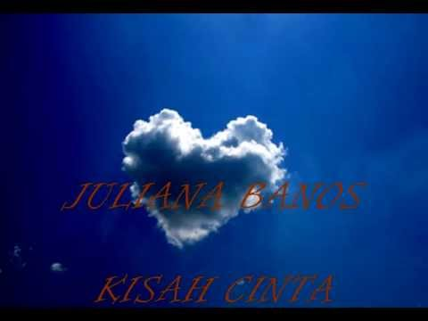Juliana Banos - Kisah Cinta