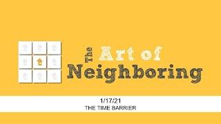 2021/01/17 - Art of Neighboring
