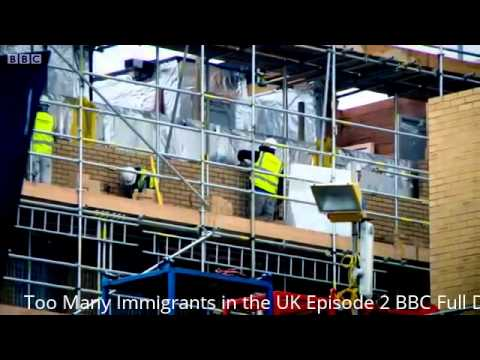 Too Many Immigrants in the UK Episode 2 BBC Full Documentary