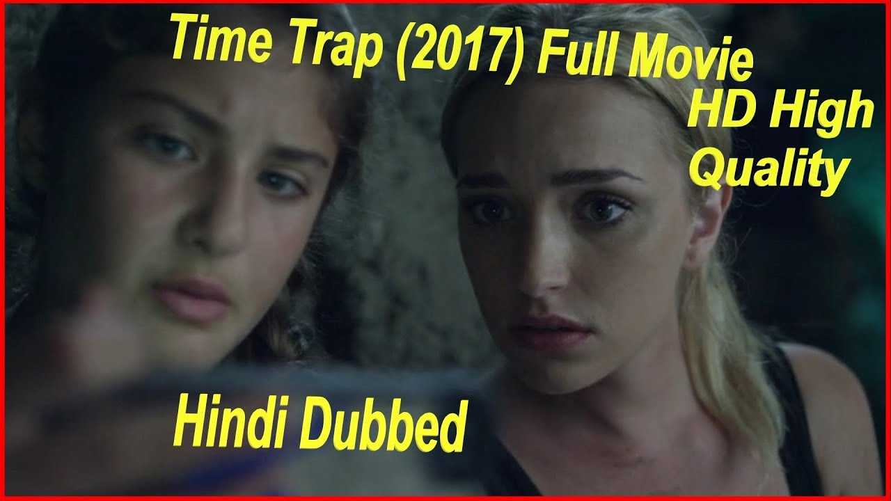 Download Time Trap 2017 Hindi Dubbed