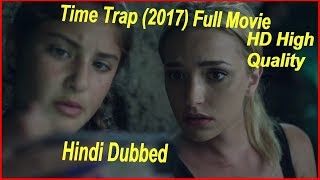 Time Trap 2017 Hindi Dubbed