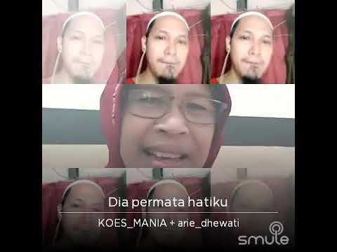 Dia Permata Hatiku - smule - KPC_Andreecaur - Ariedhewati - Koes Plus