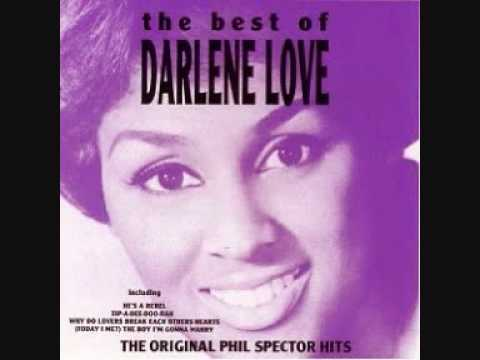 Darlene Love - Why Do Lovers Break Each Other's Hearts?