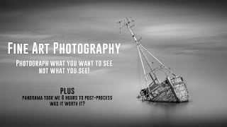 Fine Art Landscape Photography - Photograph what you want to see!