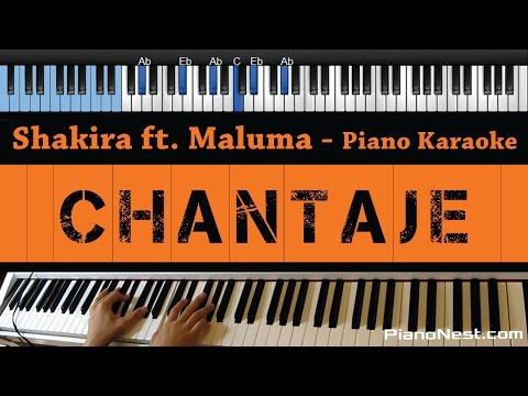 Shakira - Chantaje Ft. Maluma - LOWER Key (Piano Karaoke / Sing Along)