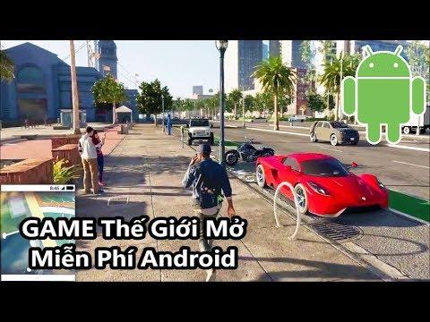 Top 5 Game Thế Giới Mở Miễn Phí Hay Nhất Cho Android (Có Link Download)