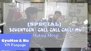 [VIETSUB] CALL CALL CALL! MV Making Movie