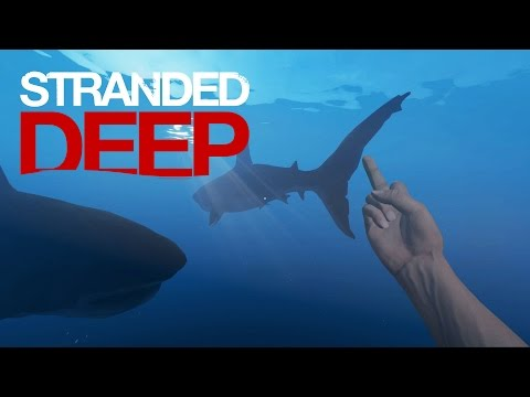 [HD 60FPS] Stranded Deep: 2 Great White Sharks, Disappearing Rafts, and No F**king Rocks