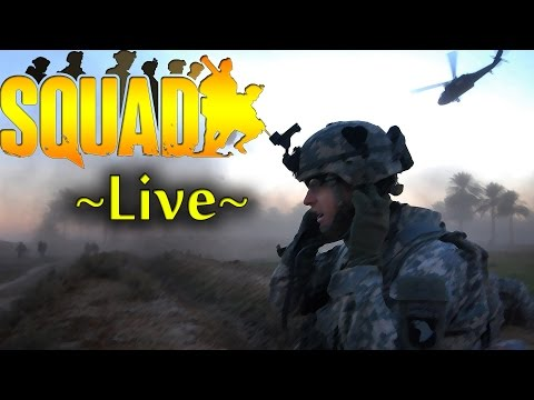Squad Livestream - Lets get this going