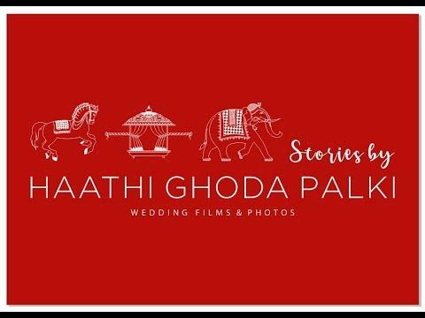 Haathi Ghoda Palki - Promo | Wedding Films & Photos
