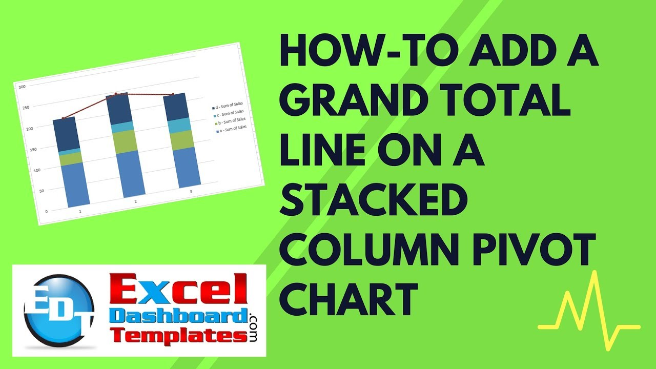 How To Add A Grand Total Line On An Excel Stacked Column Pivot Chart