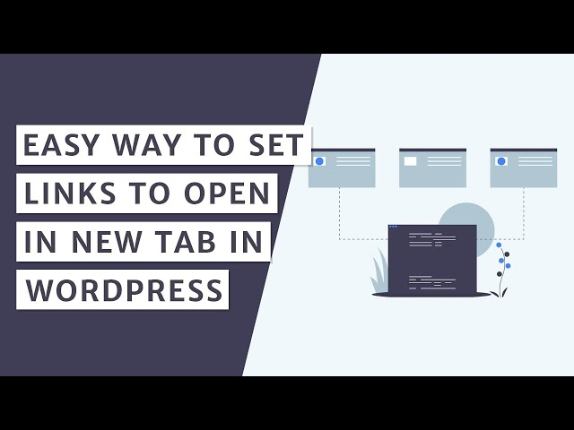 How to Set Your WordPress Site to Open Links in a New Tab