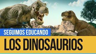 Los dinosaurios - Seguimos Educando