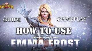 How to use Emma Frost(Guide and Gameplay) Marvel Contest of Champions