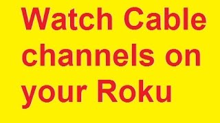 How Watch Cable Tv Roku Spectrum
