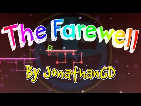 MY BEST LEVEL EVER?! (122K OBJECTS!) The Farewell by JonathanGD (3 coins)