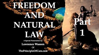 Freedom and Natural Law: Part 1