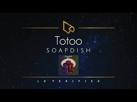 Soapdish | Totoo (Lyric Video)