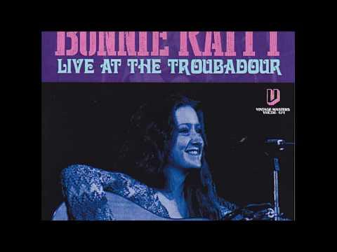 Bonnie Raitt -  Live at the Troubadour 1972