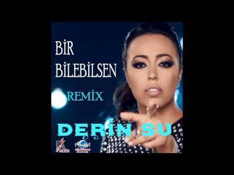 Derin Su  -  Bir Bilebilsen (Remix) Official Music Video