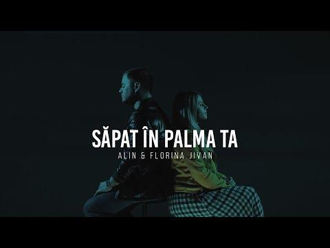 Alin și Florina Jivan - Săpat în palma Ta (Videoclip Oficial)