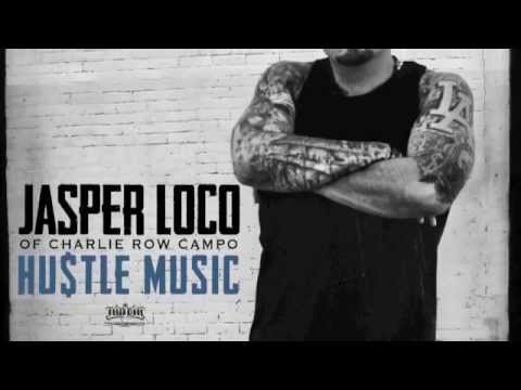 Jasper of Charlie Row Campo - Hustle Music - Official Snippets - Urban Kings