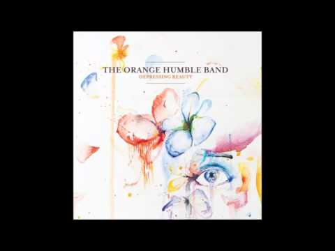 The Orange Humble Band-If that's what you want