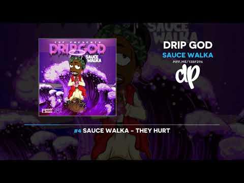 Sauce Walka - Drip God (FULL MIXTAPE)