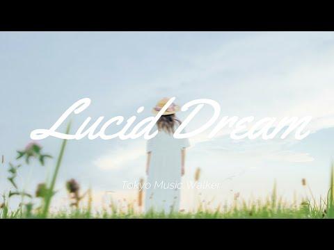 Tokyo Music Walker - Lucid Dream