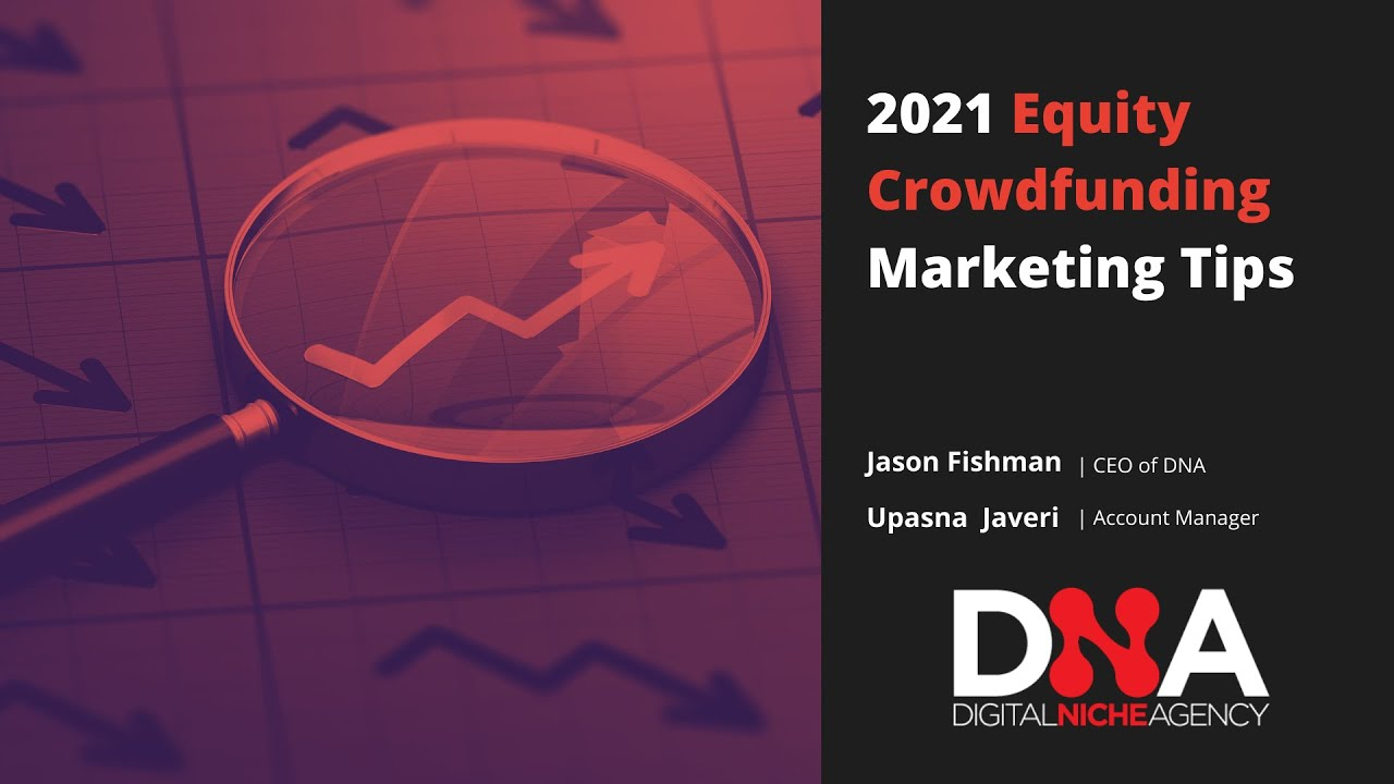 2021 Equity Crowdfunding Marketing Tips