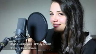 Oops, I made a Britney Spears cover starring Casey Drane