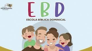 Escola Bíblica Dominical- 21/03/2021