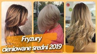 Top 20 🌸 najlepszy fryzury damskie cieniowane sredni 2019