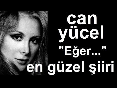 Can Yücelin En Güzel Aşk şiiri Eğer Anıl Sedalı Youtube