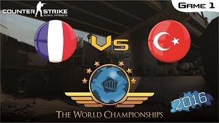 CS:GO World Championship 2016 - France Vs Turkey [Game 1] (Semi-Final)
