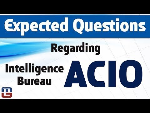 Expected Questions | Intelligence Bureau ACIO | General Studies | All Competitive Exams