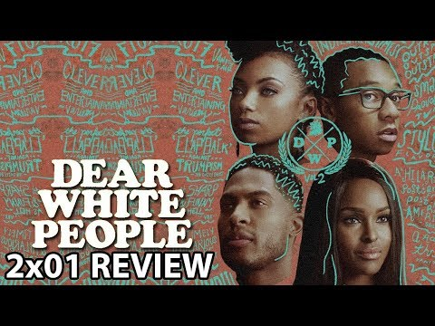 Dear White People Season 2 Episode 1 'Chapter I' Review