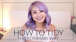 How to Tidy the KonMari Way (The Life-Changing Magic of Tidying Up by Marie Kondo)