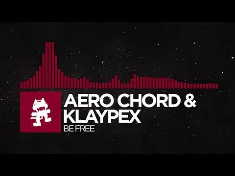 [Trap] - Aero Chord & Klaypex - Be Free [Monstercat Release]