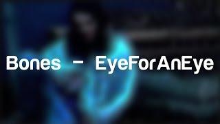 Скачать Bones EyeForAnEye LYRICS