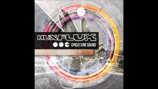 HUX FLUX - Circle Sine Sound (PROG/PSY FULL ALBUM 2015)