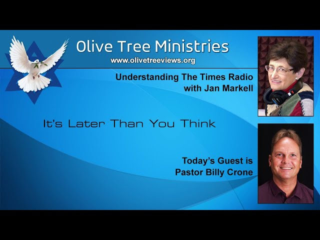 It's Later Than You Think – Pastor Billy Crone