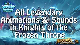 All Legendary Animations and Sounds in Knights of the Frozen Throne