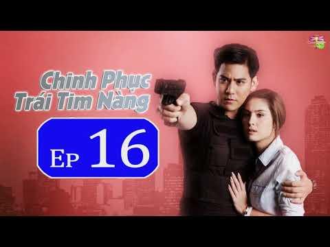 Chinh Phục Trái Tim Nàng Tập 16 Vietsub Phim Thái Lan 2018