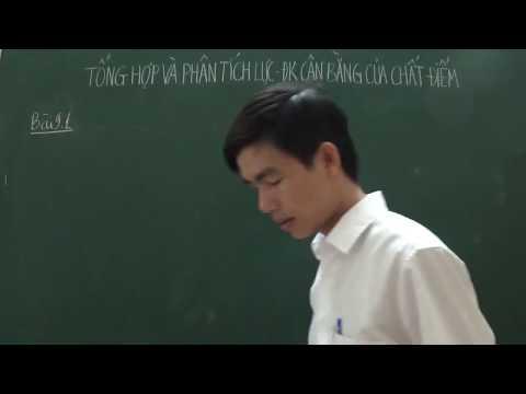 [Lý 10] - Tổng hợp và phân tích lực, đk cân bằng của chất điểm (Chữa bài tập)
