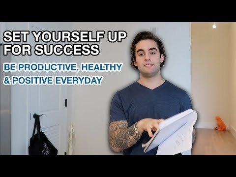 My Morning Ritual - How To Set Yourself Up For Success & Be Productive, Healthy & Positive Everyday