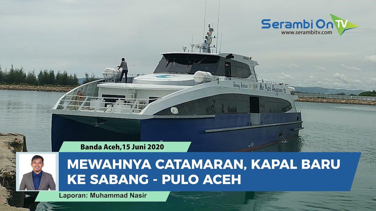 Mewahnya Catamaran Kapal Baru Ke Sabang Pulo Aceh Youtube