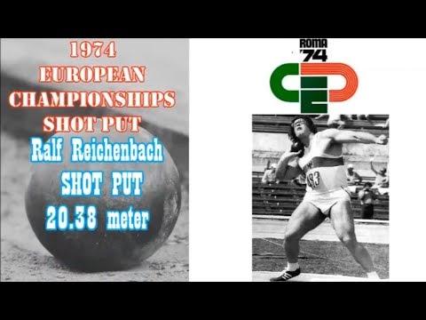 Ralf Reichenbach SHOT PUT 20.38 Meter At The 1974 EUROPEAN CHAMPIONSHIPS ROME